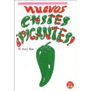 Nuevos chistes �Picantes !: Riky Ran: 9789706060549: Books
