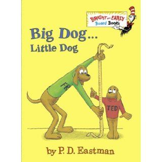Big Dog . . . Little Dog (Bright & Early Board Books(TM)): P.D. Eastman: 9780375875397:  Children's Books