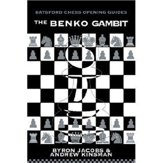 The Benko Gambit: Byron Jacobs, Andrew Kinsman: 9780713484625: Books