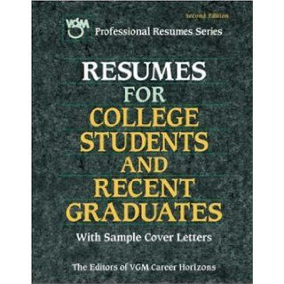 Resumes for College Students and Recent Graduates Editors of VGM 9780844244181 Books