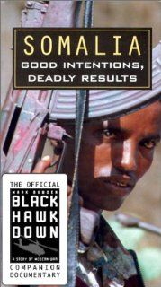 Somalia   Good Intentions, Deadly Results (Black Hawk Down Official Companion) [VHS]: Movies & TV