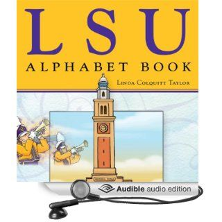 LSU Alphabet Book (Audible Audio Edition): Linda Colquitt Taylor, Whitney Edwards: Books