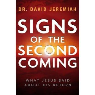 SIGNS OF THE SECOND COMING   WHAT JESUS SAID ABOUT HIS RETURN   A STUDY GUIDE: Books