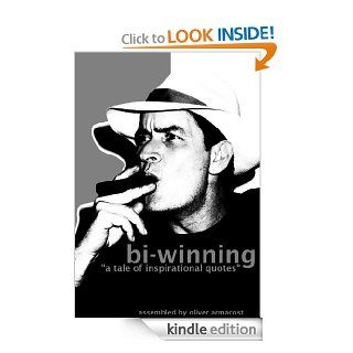 "bi winning ""a tale of inspirational quotes""   Kindle edition by Oliver Armacost. Literature & Fiction Kindle eBooks @ ."