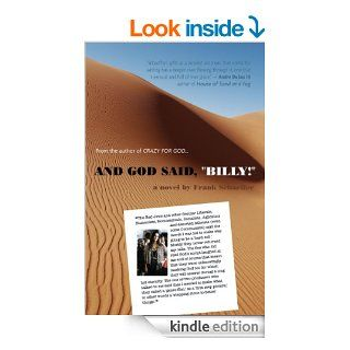 "And God Said, ""Billy!"": A Novel eBook: Frank Schaeffer: Kindle Store"