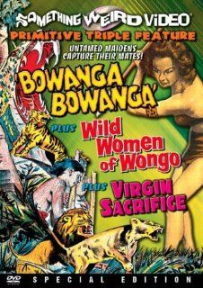 Bowanga Bowanga / Wild Women of Wongo / Virgin Sacrifice (Special Edition): Jean Hawkshaw, Mary Ann Webb, Cand� Gerrard, Adrienne Bourbeau, Marie Goodhart, Michelle Lamaack, Joyce Nizzari, Val Phillips, Jo Elaine Wagner, Pat Crowley, Ray Rotello, Billy Day