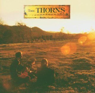 The Thorns / Same / S.T.: Music