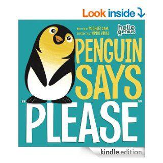"Penguin Says ""Please"" (Hello Genius) eBook: Michael Dahl, Oriol Vidal: Kindle Store"