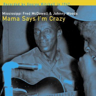 Mama Says I'm Crazy Music