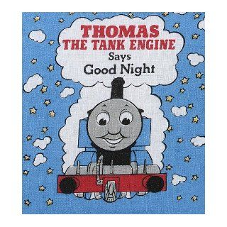 Thomas the Tank Engine Says Good Night (Cloth Book) Rev. W. Awdry 9780679807919  Children's Books
