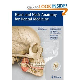 Head and Neck Anatomy for Dental Medicine (THIEME Atlas of Anatomy Series): 9781604062090: Medicine & Health Science Books @