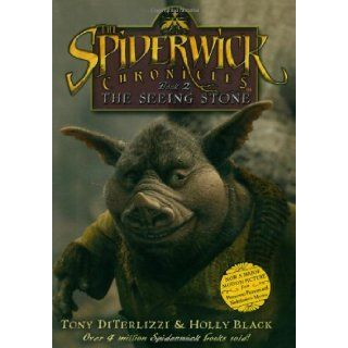 The Seeing Stone: Movie Tie in Edition (Spiderwick Chronicles (Hardback)): Tony DiTerlizzi, Holly Black: 9781416950189: Books