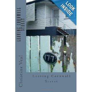 Leaving Cornwall Street Ms Christine Vera Veal 9781490906980 Books