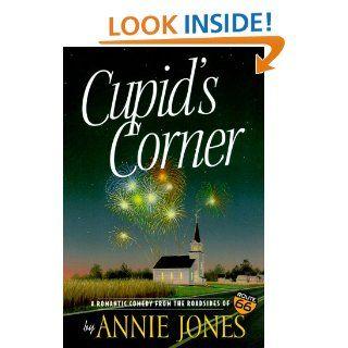 Cupid's Corner (Route 66 Series, Book 2) Annie Jones 9781578561346 Books