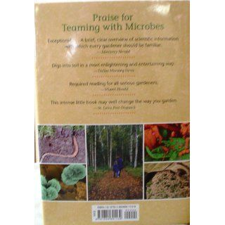 Teaming with Microbes: The Organic Gardener's Guide to the Soil Food Web, Revised Edition: Jeff Lowenfels, Wayne Lewis: 9781604691139: Books