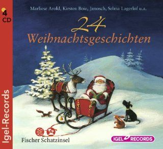 24 Weihnachtsgeschichten: Marliese Arold, Kirsten Boie, Janosch, Ulrike C. Tscharre, Friedhelm Ptok, Jutta Richter: Bücher
