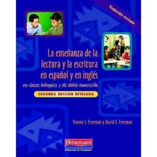La ensenanza de la lectura y la escritura en espanol y en ingles/ Teaching Reading and Writing in Spanish and English in Bilingual and Dual Language Classrooms: En Clases Bilingues Y De Doble Inmersion