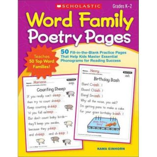 Word Family Poetry Pages: Grades K 2: 50 Fill in the Blank Practice Pages That Help Kids Master Essential Phonograms for Reading Success