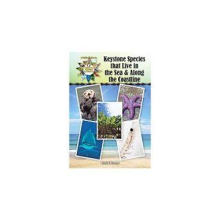 Keystone Species That Live in the Sea an ( Kids Guide to Keystone