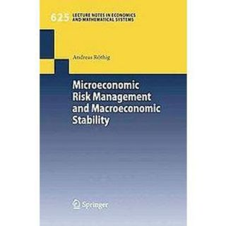 Microeconomic Risk Management and Macroeconomic Stability (Paperback