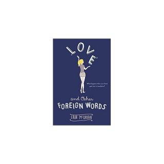 Love and Other Foreign Words (Reprint) (Paperback)