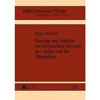 Vortraege Und Aufsaetze Zur Lateinischen ( Studien Zur Klassischen