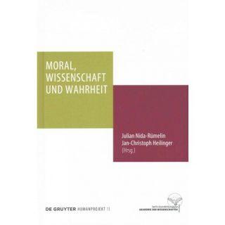 Moral, Wissenschaft Und Wahrheit ( Humanprojekt) (Hardcover)