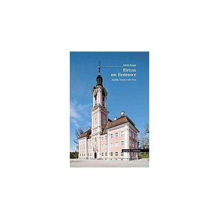 Birnau Am Bodensee ( Grosse Kunstfuhrer / Kirchen und Kloster
