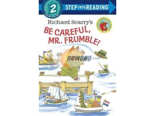 Richard Scarry's Be Careful, Mr. Frumble! Step Into Reading. Step 2