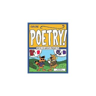 Explore Poetry! ( EXPLORE YOUR WORLD) (Hardcover)