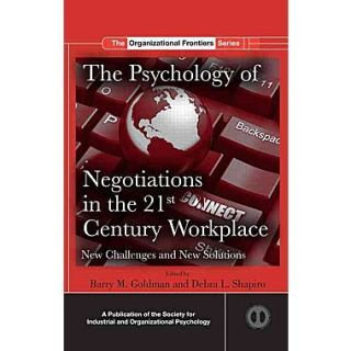 The Psychology of Negotiations in the 21st Century Workplace