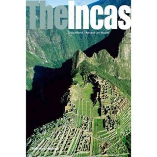 The Incas: Lords of the Four Quarters