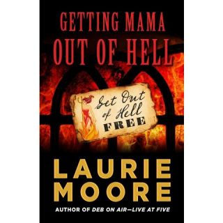 Getting Mama Out of Hell (Hardcover)