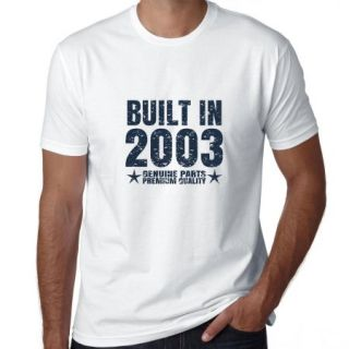 Built In 2003   Perfect Birthday Present Gift   Vintage Men's T Shirt