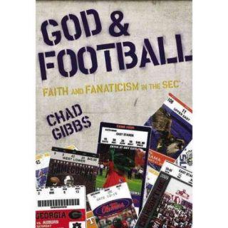 God & Football: Faith and Fanaticism in the SEC